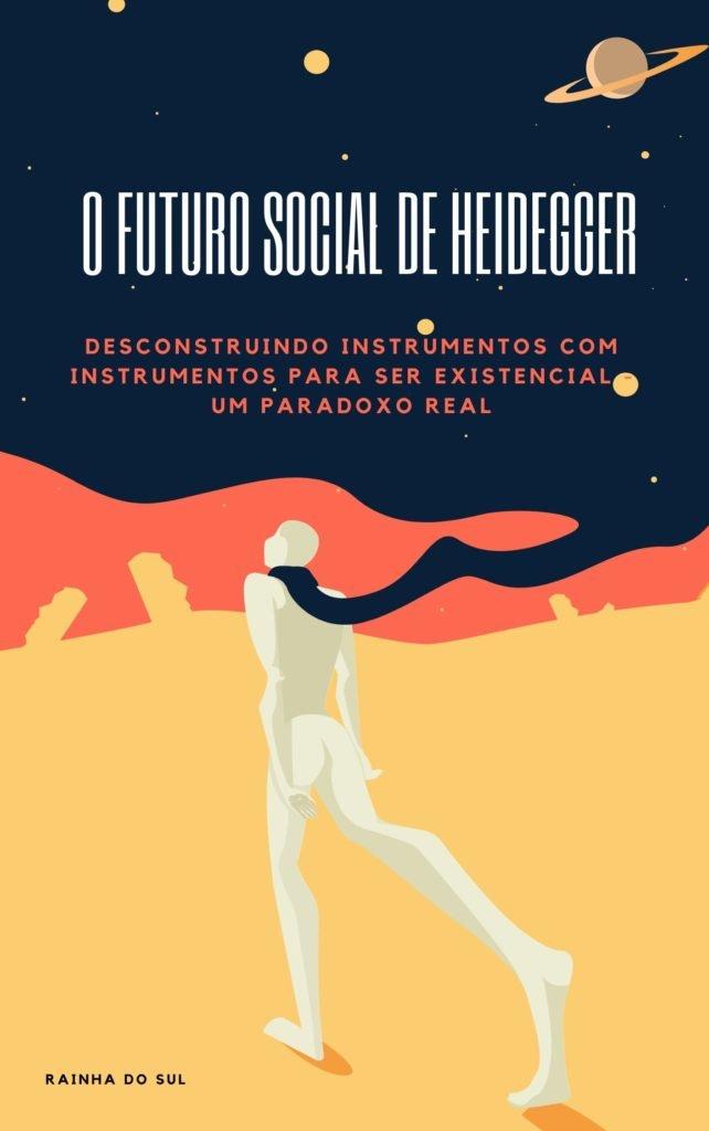 O Futuro Social de Heidegger